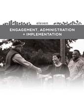 engagement, administration and implementation